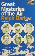 Great Mysteries of the Air by BARKER, Ralph
